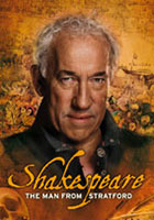 Shakespeare: The Man from Stratford
